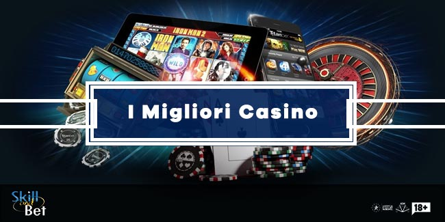 I Migliori Casinò Online In Italia: La Classifica Del 2021