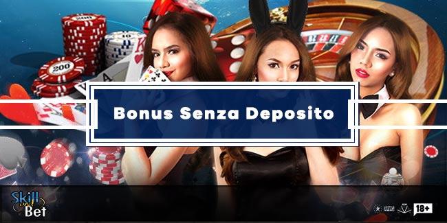 Bonus senza deposito per Scommesse, Casino, Slot e Poker Online