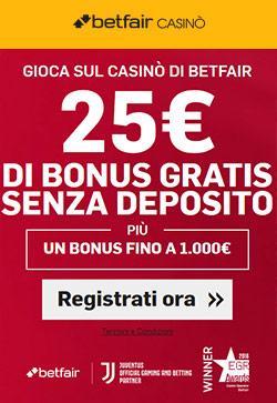 Bonus Betfair Casino Senza Deposito