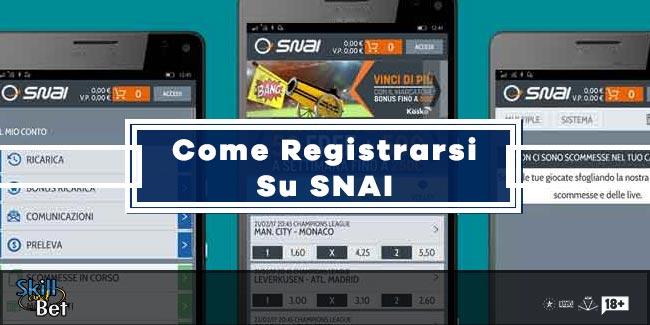 Registrazione SNAI: Come Aprire Un Conto Gioco e Fare Login