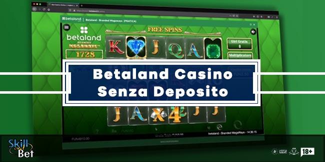Betaland Casino 5€ Gratis Senza Deposito