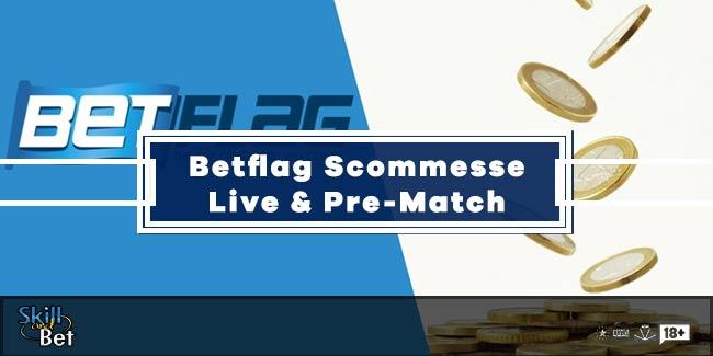 Su Betflag Scommesse Live e Pre-Match Nella Stessa Schedina