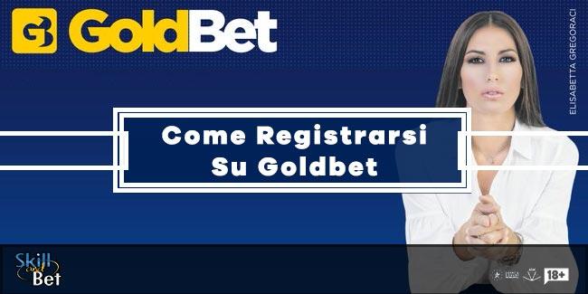 Registrazione Goldbet: Come Aprire Un Conto Gioco