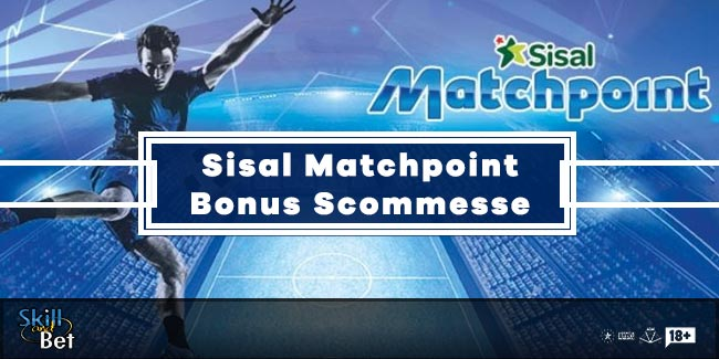 Sisal Match Point Scommesse: 15€ Bonus Senza Deposito
