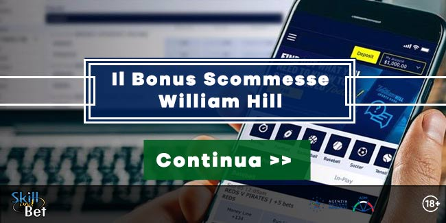 Bonus scommesse William Hill