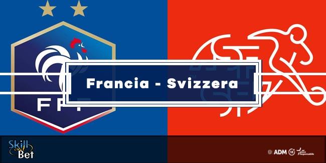 Pronostici Francia-Svizzera: Vincente, Risultato Esatto & Quote (Euro 2020)
