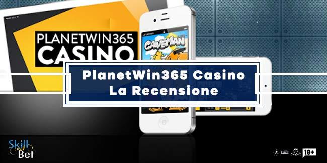 Recensione PlanetWin 365 Casino: Sicuro o Truffa?