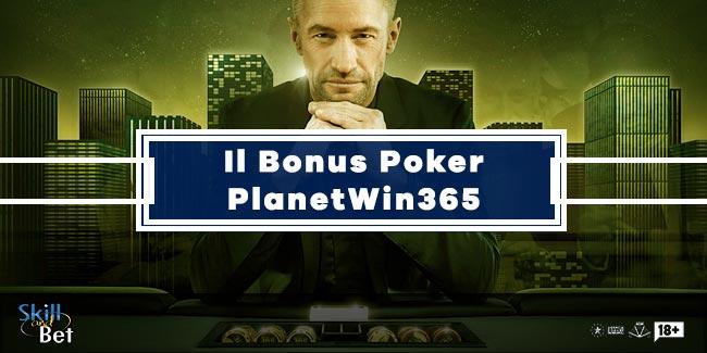 PlanetWin365 Bonus Poker Fino a 1000€: Come Registrarsi e Giocare Gratis