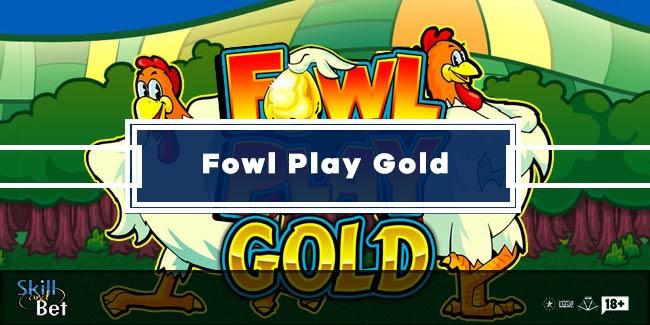 Fowl Play Gold: Gioca Gratis alla Slot della Gallina dalle Uova d'Oro