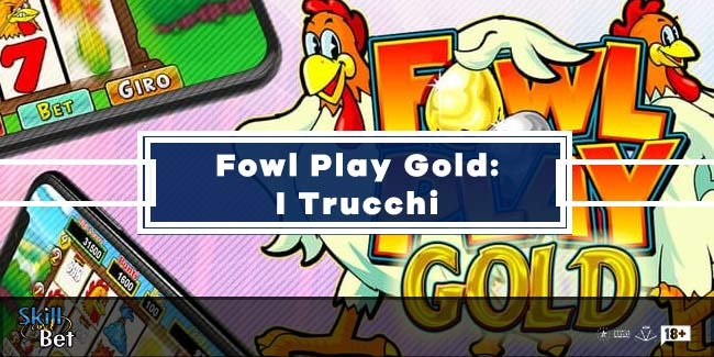 Trucchi Fowl Play Gold: Come Vincere alla Slot della Gallina dalle Uova d'Oro