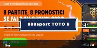 Pronostici TOTO 8 di 888sport - Vinci 888€ Ogni Settimana