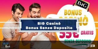 Big Casino Bonus Senza Deposito: 55€ Gratis