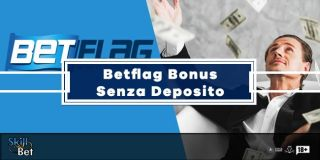 Bonus Betflag Senza Deposito: 20€ Gratis Per Le Scommesse