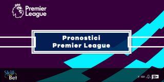 Pronostici Premier League: Schedine, Risultati Esatti e Singole
