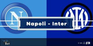 Pronostici Napoli-Inter: Scommesse Vincenti, Risultato Esatto e Quote (Serie A - 18.4.2021)