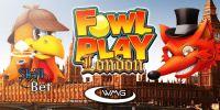 fowl-play-london